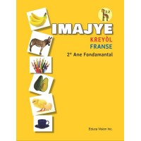 Imajye Kreyòl Fransè Children's Picture Dictionary / French & Haitian-Creole