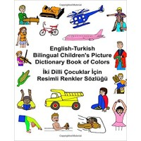Children's Bilingual Picture Dictionary Book of Colors English-Turkish