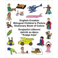 Children's Bilingual Picture Dictionary Book of Colors English-Croatian