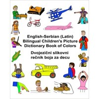 Children's Bilingual Picture Dictionary Book of Colors English-Serbian