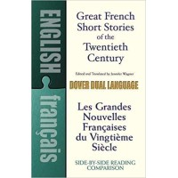 Great French Short Stories of the Twentieth Century in French & English