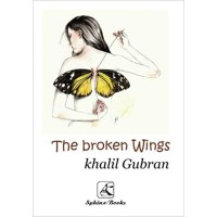 The Broken Wings in Arabic & English by Khalil Gibran