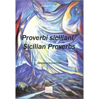 Proverbi Siciliani /Sicilian Proverbs in English & Italian Paperback