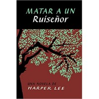 Matar a un ruiseñor (To Kill a Mockingbird) in Spanish