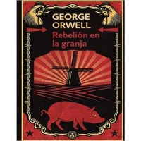 Rebelión en la Granja / Animal Farm Spanish edition by George Orwell