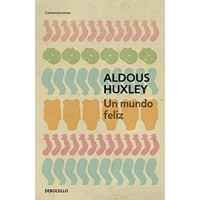 Brave New World / Un mundo feliz (Spanish Edition) Paperback by Aldous Huxley
