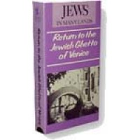 Return to the Jewish Ghetto of Venice