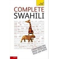 Complete Swahili with Two Audio CDs: A Teach Yourself Guide 3rd Edition