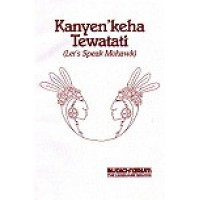 VIP - Let's Speak Mohawk Kanyen'keha Tewatati on Audio Cassette