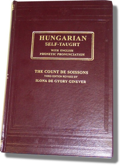Hungarian Self Taught by Ilona De Gyory Ginever (Hardcover)