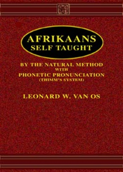Afrikaans Self-Taught by Leonard W. Vano S (Hardcover)
