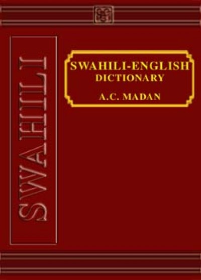 Swahili-English Dictionary by Madan A.C. (Hardcover)