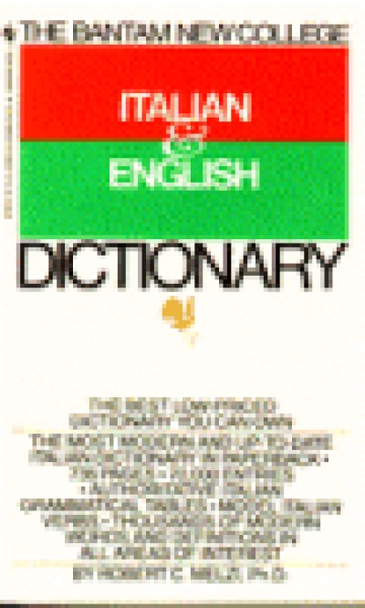 Bantam New College Italian/English Dictionary (Bantam New College Dictionary Series) [Paperback]
