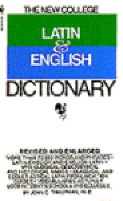 Random House Latin - The Bantam New College Latin - English Dictionary