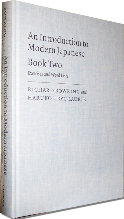 An Introduction to Modern Japanese Book Two Exercises and Word Lists
