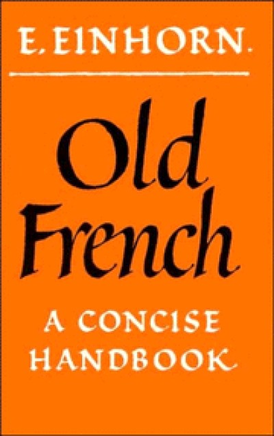 Cambridge French - Old French Handbook