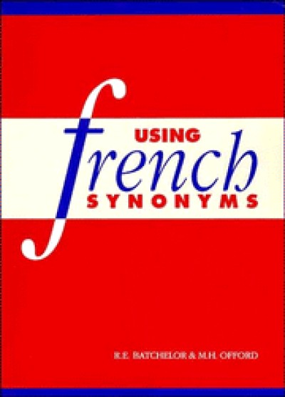 Cambridge French - Using French Synonyms (PaperBack)