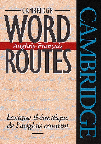 Cambridge French - Word Route - English / French