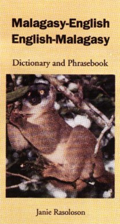 Hippocrene -Malagasy-English / English-Malagasy Dictionary and Phrasebook