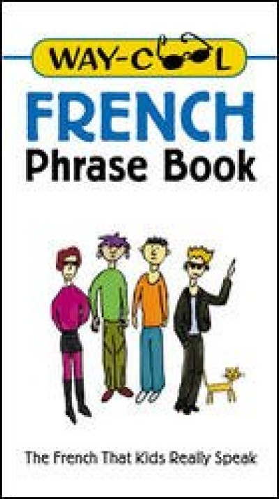 McGrawHill French - Way Cool -French Phrase Book