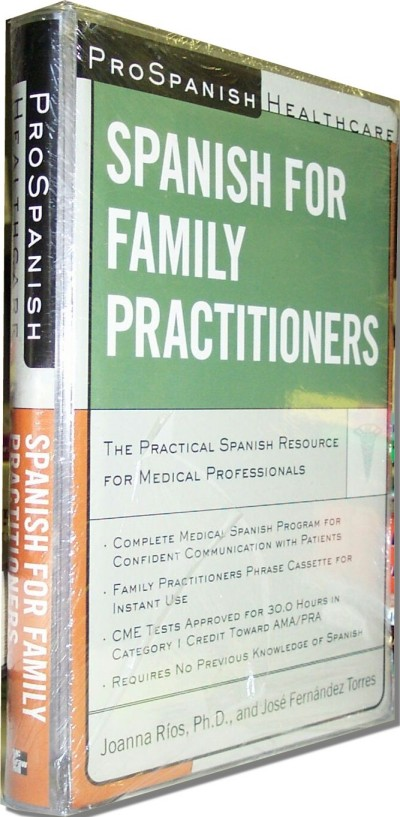 Prospanish Healthcare: Spanish for Family Practitioners (Paperback and Audio Cassettes)
