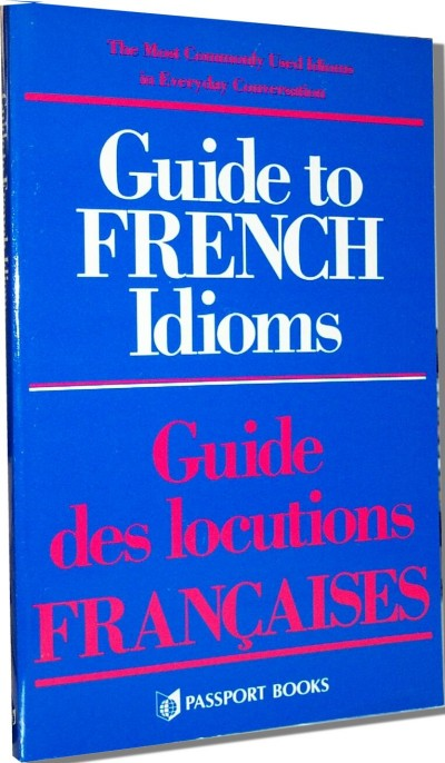 McGrawHill French - Guide to French Idioms