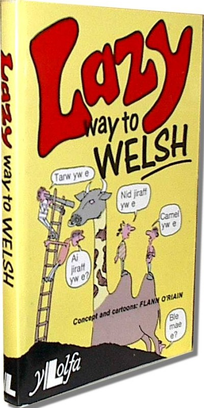 Gaelic - Lazy way to Welsh (Paperback)