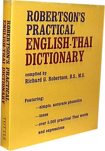 Robertson's Practical English - Thai Dictionary (Paperback)