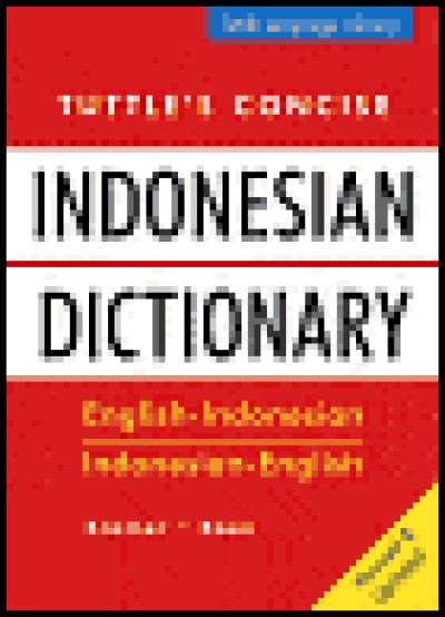 Tuttle - Concise Indonesian Dictionary
