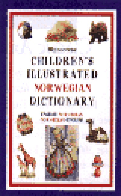 Hippocrene - Children's Illustrated Norwegian to and from English Dictionary