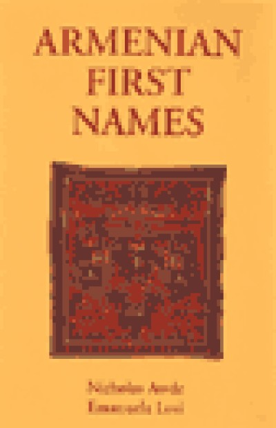 Armenian First Names: (First Name Books from Hippocrene) (Hardcover)