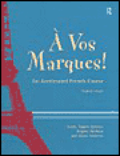 Routledge French - A Vous Marques - (Student's Book)