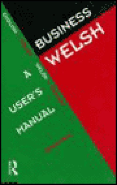 Routledge Welsh - Business Welsh - User's Manual
