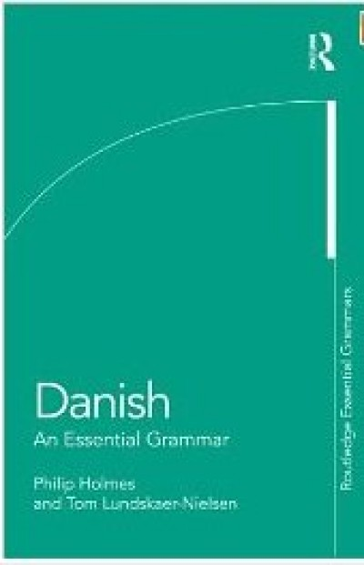 Danish - An Essential Grammar 2011 Edition
