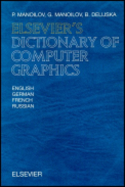 Elsevier Dictionary of Computer Graphics