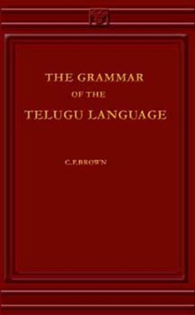 Telugu - Grammar of the Telugu Language by C.P.Brown