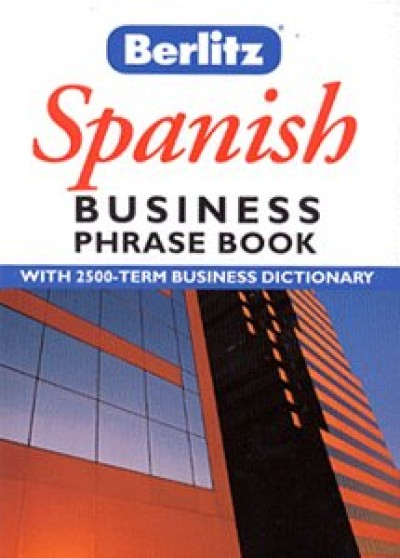 Berlitz Spanish Business Phrase Book