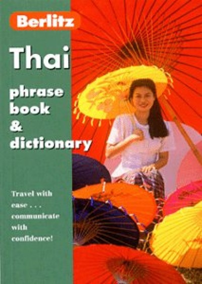Berlitz Thai Phrase Book and Dictionary (Paperback)