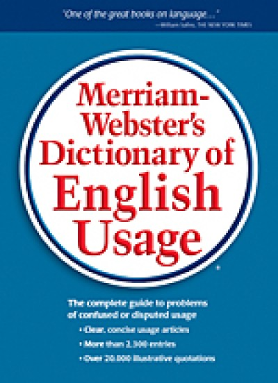 Merriam-Webster's - Dictionary of English Usage