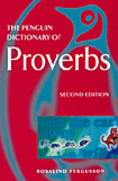 Penguin Dictionary of Proverbs (2nd Edition) (Paperback)