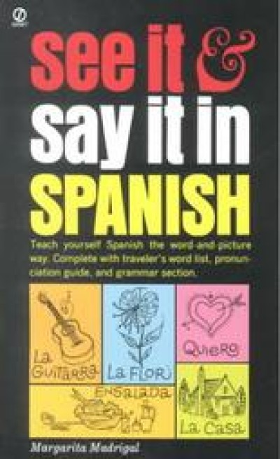 See It and Say It in Spanish (Paperback)