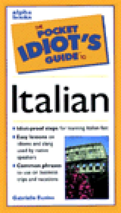 The Pocket Idiot's Guide to Italian Phrases 2nd Edition (Paperback)