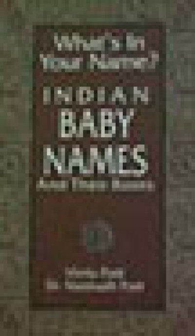 Indian Baby Names and their roots