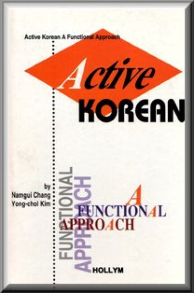 Active Korean: A Functional Approach (Book w/cassettes)