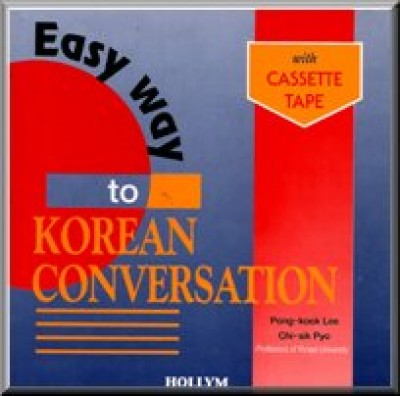 Easy Way to Korean Conversation, 2nd rev. ed., w/cassette