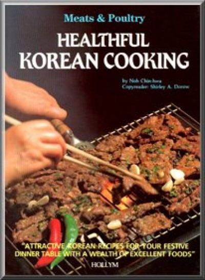 Healthful Korean Cooking - Meats & Poultry