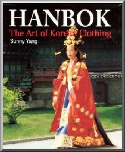 Hanbok - The Art of Korean Clothing
