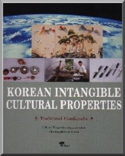 Korean Intangible Cultural Properties - Traditional Handicrafts