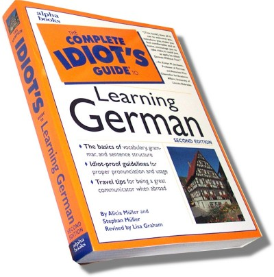 The Complete Idiot's Guide to Learning German (3th edition)