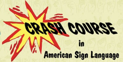 IDRT - Crash Course in American Sign Language